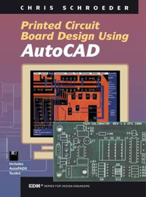 PCB Design Using AutoCAD : Using Autocad - Chris Schroeder