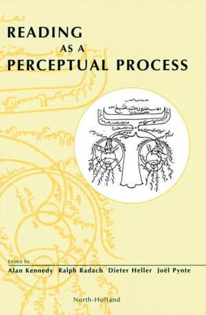 Reading as a Perceptual Process - A. Kennedy