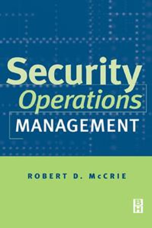 Security Operations Management - Robert McCrie