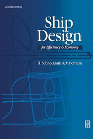 Ship Design for Efficiency and Economy - H. Schneekluth