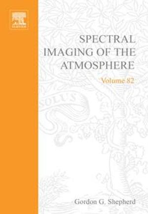 Spectral Imaging of the Atmosphere - Gordon G. Shepherd