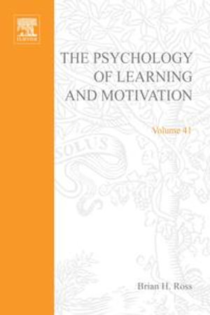 Psychology of Learning and Motivation : Advances in Research and Theory - Brian H. Ross