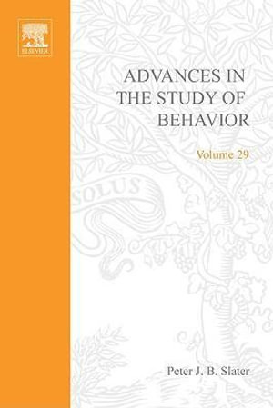 Advances in the Study of Behavior - Peter J.B. Slater