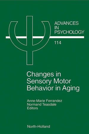 Changes in Sensory Motor Behavior in Aging - A.-M. Ferrandez