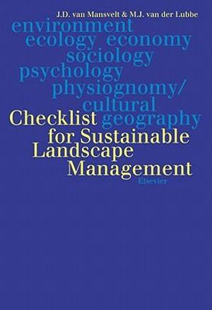 Checklist for Sustainable Landscape Management : Final Report of the EU Concerted Action AIR3-CT93-1210 - J.D. van Mansvelt