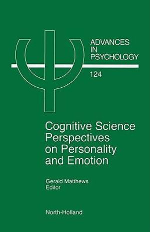 Cognitive Science Perspectives on Personality and Emotion - G. Matthews