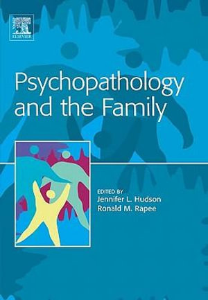 Psychopathology and the Family - Jennifer Hudson