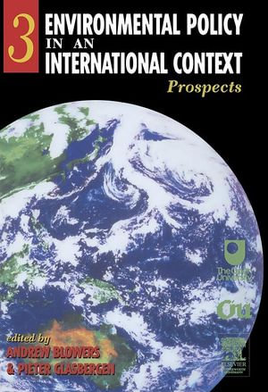 Environmental Policy in an International Context : Prospects for Environmental Change - Andrew Blowers