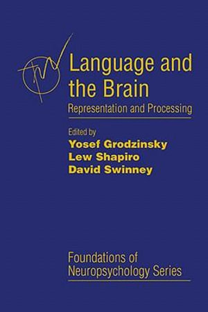 Language and the Brain : Representation and Processing - Yosef Grodzinsky