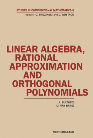 Linear Algebra, Rational Approximation and Orthogonal Polynomials - A. Bultheel