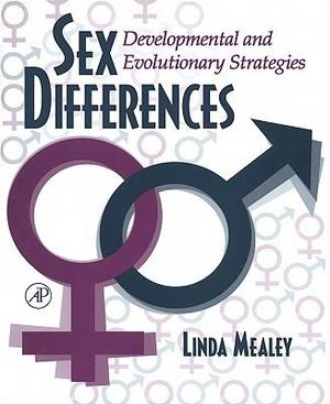 Sex Differences : Developmental and Evolutionary Strategies - Linda Mealey