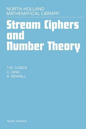 Stream Ciphers and Number Theory - T.W. Cusick