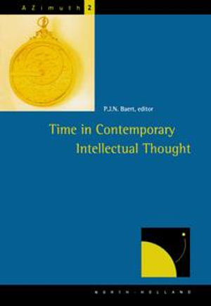 Time in Contemporary Intellectual Thought - P.J.N. Baert