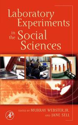 Laboratory Experiments in the Social Sciences - Murray Webster