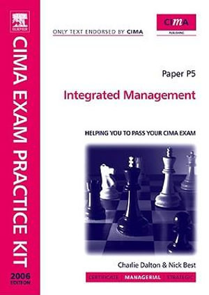 CIMA Exam Practice Kit Integrated Management - charlie dalton