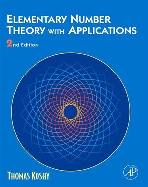 Elementary Number Theory with Applications - Thomas Koshy