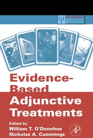 Evidence-Based Adjunctive Treatments - William O'Donohue