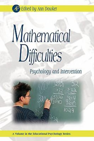 Mathematical Difficulties : Psychology and Intervention - Gary D. Phye