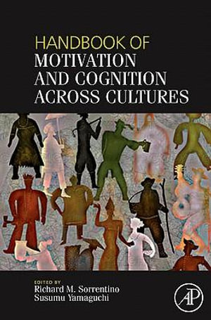 Handbook of Motivation and Cognition Across Cultures - Richard Sorrentino