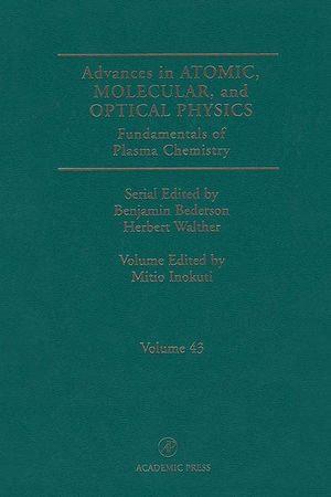 Fundamentals of Plasma Chemistry - Mitio Inokuti