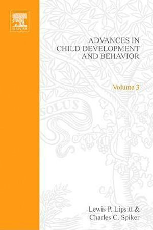 ADV IN CHILD DEVELOPMENT &BEHAVIOR V 3 - UNKNOWN AUTHOR