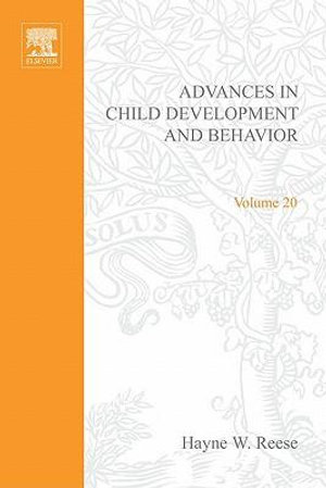 ADV IN CHILD DEVELOPMENT &BEHAVIOR V20 - UNKNOWN AUTHOR