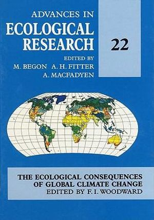 Advances in Ecological Research : The ecological consequences of global climate change - Gerard Meurant
