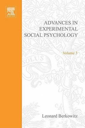 ADV EXPERIMENTAL SOCIAL PSYCHOLOGY,VOL 3 - Gerard Meurant