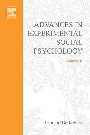 ADV EXPERIMENTAL SOCIAL PSYCHOLOGY,VOL 6 - UNKNOWN AUTHOR