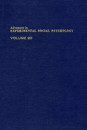 ADV EXPERIMENTAL SOCIAL PSYCHOLOGY,V 20 - UNKNOWN AUTHOR
