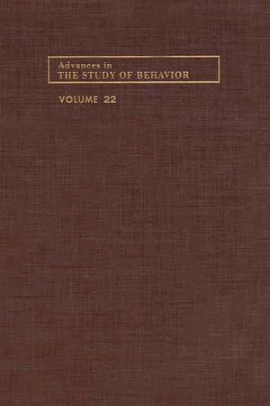 Advances in the Study of Behavior : Volume 22 - Peter J.B. Slater