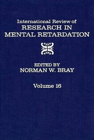 International Review of Research in Mental Retardation - Norman W. Bray