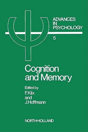 Cognition and Memory : Knowledge and Meaning Comprehension as Functions of Memory - F. Klix