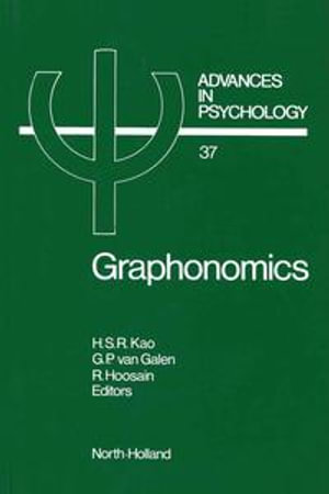 Graphonomics : Contemporary Research in Handwriting - H.S.R. Kao