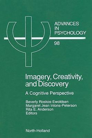 Imagery, Creativity, and Discovery : A Cognitive Perspective - B. Roskos-Ewoldsen