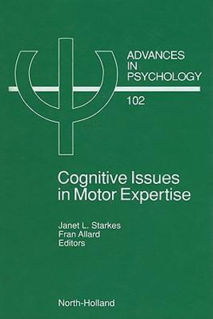 Cognitive Issues in Motor Expertise - J. Starkes