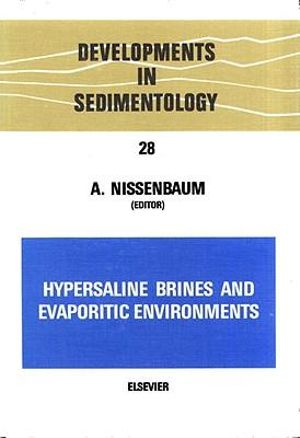 Hypersaline brines and evaporitic environments : Proceedings of the Bat Sheva Seminar on Saline Lakes and Natural Brines - Gerard Meurant