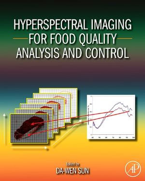 Hyperspectral Imaging for Food Quality Analysis and Control - Da-Wen Sun