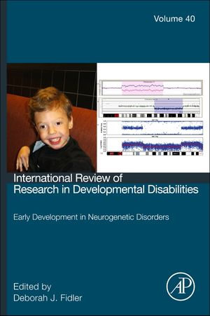 Early development in neurogenetic disorders - Deborah J Fidler