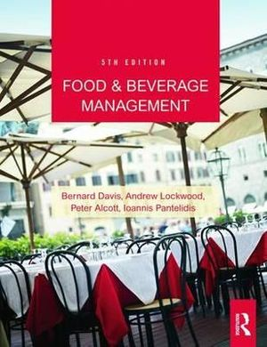 Food and Beverage Management : 5th Edition - Bernard Davis