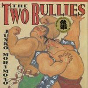 The Two Bullies - Junko Morimoto