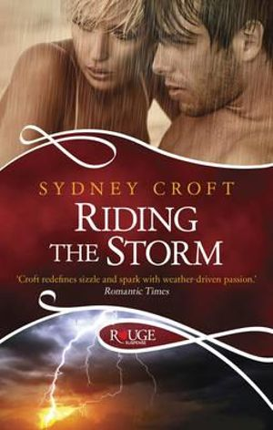 Riding the Storm : A Rouge Paranormal Romance - Sydney Croft