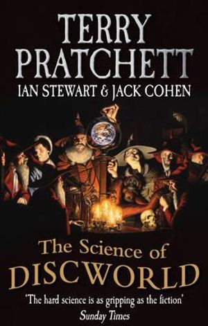 The Science of Discworld - Terry Pratchett