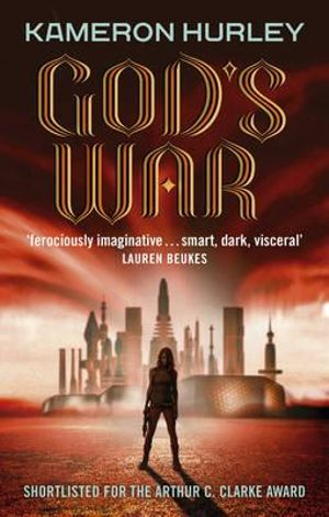 God's War : Bel Dame Apocrypha - Kameron Hurley