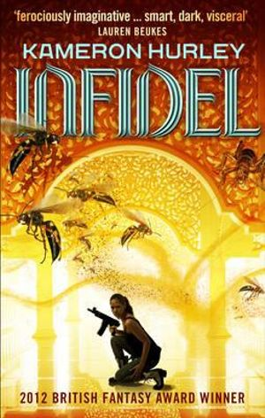 Infidel : Bel Dame Apocrypha - Kameron Hurley
