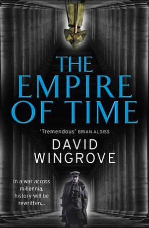 The Empire of Time : Roads to Moscow : Book 1 - David Wingrove