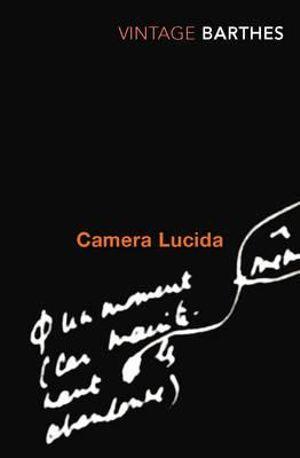 Camera Lucida : Vintage Classics - Roland Barthes