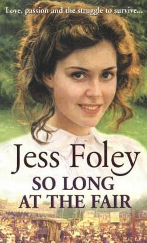 So Long at the Fair - Jess Foley