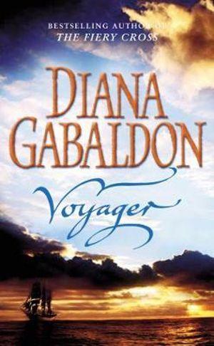 Voyager  : Outlander Series : Book 3 - Diana Gabaldon