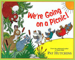 We're Going On A Picnic : Red Fox - Pat Hutchins